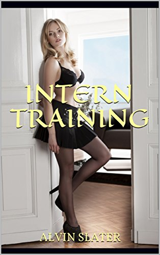 INTERN TRAINING: Office Submission: A suspense romance and mystery thriller
