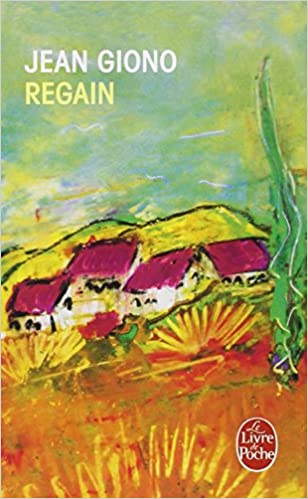 Regain Le Livre De Poche French Edition Jean Giono