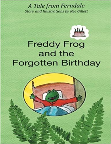 Book Freddy Frog and the Forgotten Birthday: A Tale from Ferndale