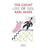 The Ghost of Karl Marx