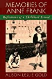 img - for Memories of Anne Frank: Reflections of a Childhood Friend by Alison Leslie Gold (1997-10-01) book / textbook / text book