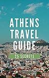 Athens 25 Secrets %2D The Locals Travel ...