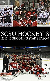 SCSU Hockey's 2012-2013 Shooting Star Season by [St. Cloud Times/Times Media]