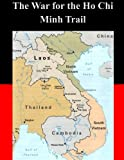 img - for The War for the Ho Chi Minh Trail book / textbook / text book