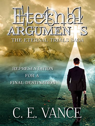 Eternal Arguments (Eternal Trials Saga Book 1)