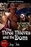 The Three Thieves and the Dom (The Witches' Mischief Book 3)