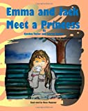 Emma and Jack Meet a Princess, Cynthia Taylor and Lauren Nesher, 1463598998