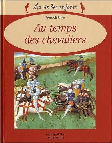 Livres Au temps des chevaliers pdf, epub ebook