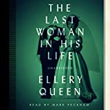 The Last Woman in His Life (Ellery Queen Mysteries, 1970) (Ellery Queen Mysteries (Audio))
