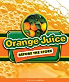 Orange Juice Before the Store, Ryan Jacobson, 1609736788