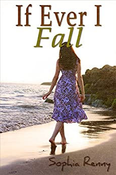 If Ever I Fall (Rhode Island Romance Book 1) by [Renny, Sophia]