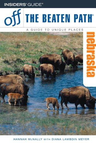 Nebraska Off the Beaten Path, 6th (Off the Beaten Path Series) pdf epub