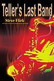 Teller's Last Band, Steve Flick, 0595231667