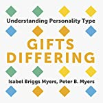 Gifts Differing: Understanding Personality Type | Isabel Briggs Myers,Peter B. Myers