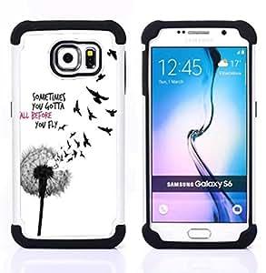 /Skull Market/ - Sometime you gotta fall before you fly For Samsung Galaxy S6 G9200 - 3in1 h????brido prueba de choques de impacto resistente goma Combo pesada cubierta de la caja protec -