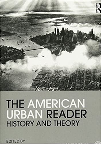 The American Urban Reader (Routledge Readers in History)