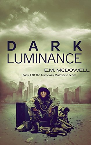 dark luminance frameway multiverse book 1 Manual