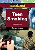 Teen Smoking, Lydia D. Bjornlund, 1601520980