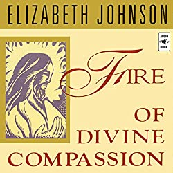 Fire of Divine Compassion