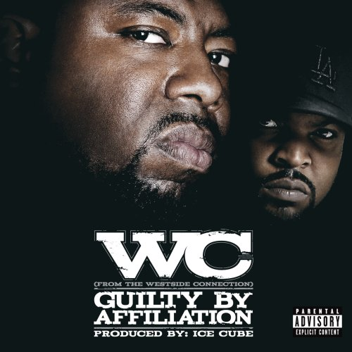 Guilty By Affiliation [Explicit] by Lench Mob