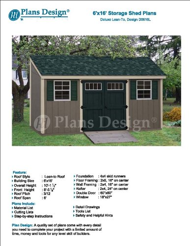 6 X 16 Deluxe Shed Plans Lean To Roof Style Design D0616l