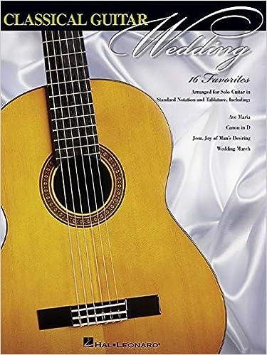 Amazon CLASSICAL GUITAR WEDDING 16 FAVORITES 9780634055171 Hal Leonard Corp Books
