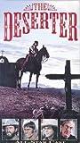 Deserter, The [VHS]
