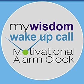 Amazon.com: My Wisdom Wake Up Call® Motivational Alarm Clock® Messages With Mary Morrissey (Also ...