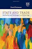 State and Trade: Authority and Exchange in a Global Age