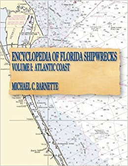 Map Of Florida Atlantic Coast.Encyclopedia Of Florida Shipwrecks Volume I Atlantic Coast
