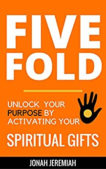 Five Fold Purpose Activating Spiritual ebook product image