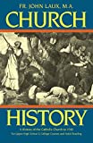 Church History : A Complete History of the Catholic