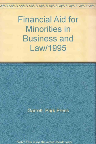 Financial Aid for Minorities in Business and Law/1995