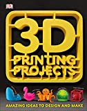 img - for 3D Printing Projects book / textbook / text book