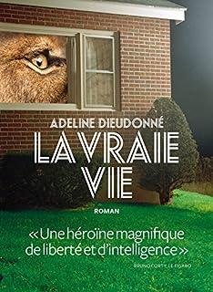 La vraie vie, Dieudonné, Adeline