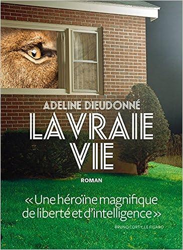 La vraie vie d'Adeline Dieudonné  51imHdd8w6L._SX363_BO1,204,203,200_