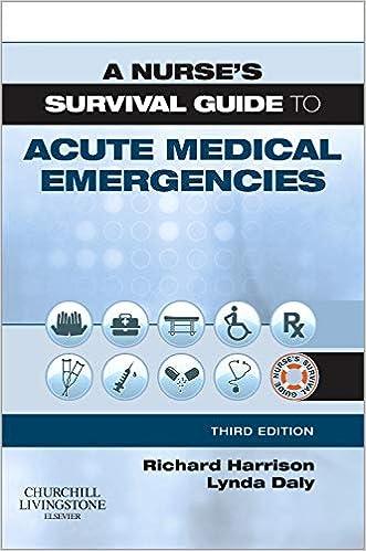A Nurses Survival Guide to Acute Medical Emergencies E-Book