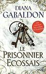 Lord John Grey, tome 4 : Le prisonnier écossais par Gabaldon