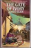 The Gate of Ivory, Doris Egan, 0886773288