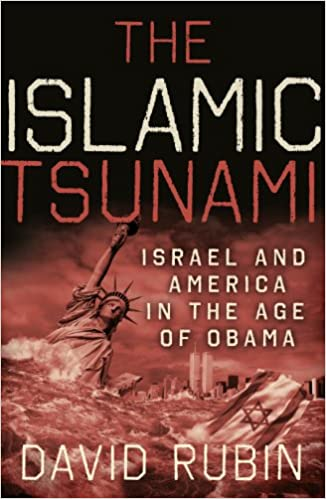 PDF gratuits pour les ebooks à télécharger The Islamic Tsunami: Israel And America In The Age Of Obama by David Rubin in French PDF CHM