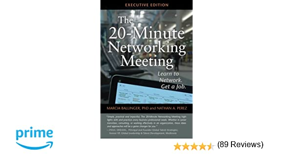 The 20-Minute Networking Meeting - Executive Edition: Learn to ...