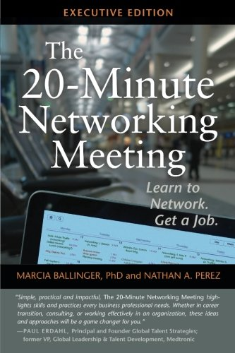 the-20-minute-networking-meeting-executive-edition-learn-to-network-get-a-job