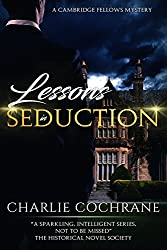 Lessons in Seduction (Cambridge Fellows Book 6)
