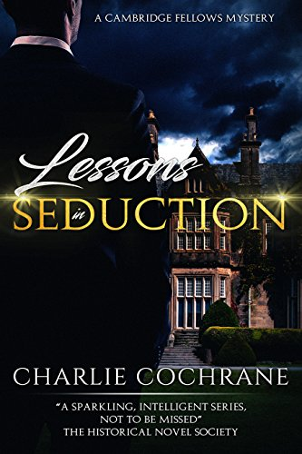 Lessons in Seduction by Charlie Cochrane | amazon.com