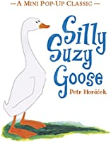 Silly Suzy Goose (Mini Pop Up