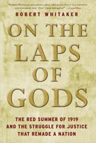 Amazon on the laps of gods the red summer of 1919 and the amazon on the laps of gods the red summer of 1919 and the struggle for justice that remade a nation ebook robert whitaker kindle store fandeluxe Epub