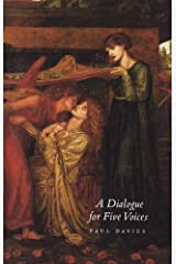 A Dialogue for Five Voices Kindle Edition