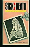 Sick to Death, Douglas Clark, 0060806761