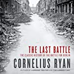 The Last Battle | Cornelius Ryan
