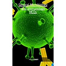 General Microbiology and Immunology MCQs: Multiple Choice Questions